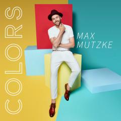 Colors - Max Mutzke