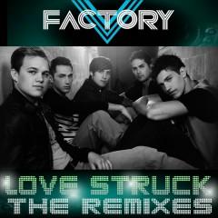 Love Struck [Remixes] (DMD Maxi) - V Factory