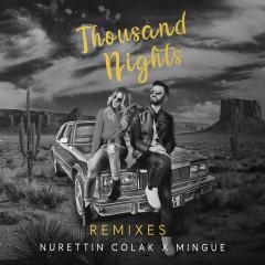 Thousand Nights (Remixes) - Nurettin Colak, Mingue
