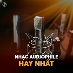Nhạc Audiophile Hay Nhất