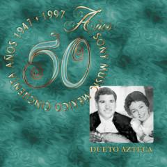 50 Anõs Sony Music México - Dueto Azteca