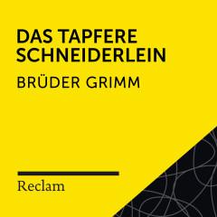 Brüder Grimm: Das tapfere Schneiderlein (Reclam Hörbuch) - Reclam Hörbücher, Matthias Wiebalck, Brüder Grimm