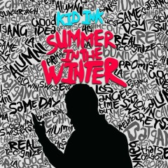 Summer In The Winter - Kid Ink