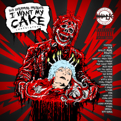 I Want My Cake - Various Artist