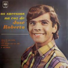 Os Sucessos na Voz de José Roberto - Jose Roberto