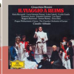 Il Viaggio A Reims - Cecilia Gasdia, Lucia Valentini-Terrani, Edoardo Gimenez, Samuel Ramey, Chamber Orchestra Of Europe