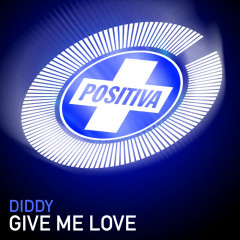 Give Me Love - Diddy