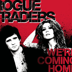 We're Coming Home - Rogue Traders