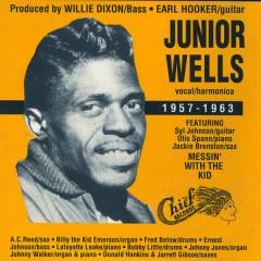 Junior Wells 1957-1963 - Junior Wells
