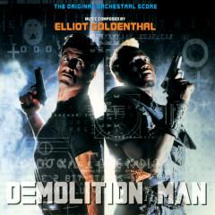 Demolition Man (The Original Orchestral Score) - Elliot Goldenthal