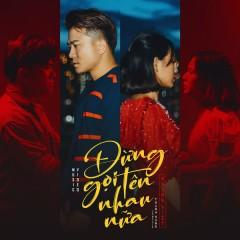 Đừng Gọi Tên Nhau Nữa (Single)