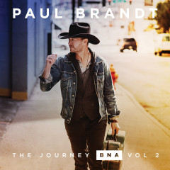 The Journey BNA: Vol. 2 - EP - Paul Brandt
