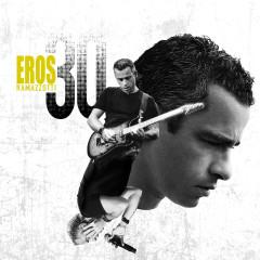Eros 30 (Deluxe Version) - Eros Ramazzotti