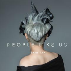 People Like Us - Eman Lam