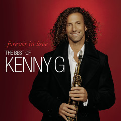 Forever In Love: The Best Of Kenny G - Kenny G
