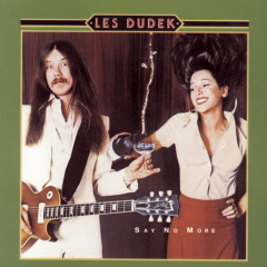 Say No More - Les Dudek