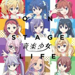ON STAGE LIFE - Ongaku Shoujo