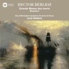 Berlioz: Grande Messe des morts - Louis Frémaux
