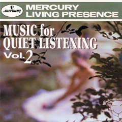 Music For Quiet Listening Vol. 2 - Eastman-Rochester Orchestra, Howard Hanson