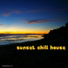 Sunset Chill House - Various Artists
