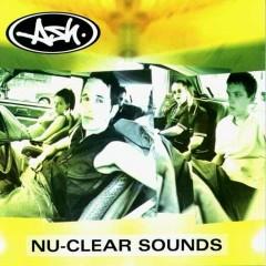 Nu-Clear Sounds - Ash