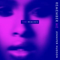 Remember Me (The Remixes) - Jennifer Hudson