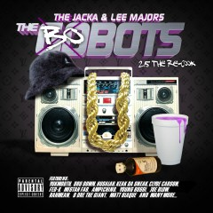 The Bobots 2.5 - The Jacka, Lee Majors