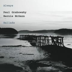 Always - Paul Grabowsky, Bernie McGann