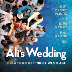 Ali's Wedding (Original Motion Picture Soundtrack) - Sydney Symphony Orchestra, Nigel Westlake