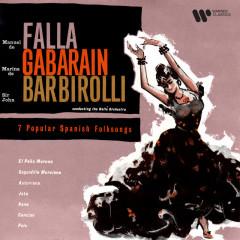 Falla: 7 Popular Spanish Folksongs (Orch. Halffter) - Marina de Gabarain, Hallé Orchestra, Sir John Barbirolli