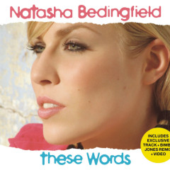 These Words - Natasha Bedingfield