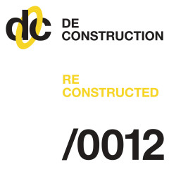 Deconstruction Reconstructed 012 - Various Artists