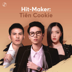 HIT-MAKER: Tiên Cookie