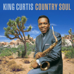 Country Soul - King Curtis