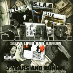 7 Years and Runnin (S.L.A.B.ed) - Trae Tha Truth