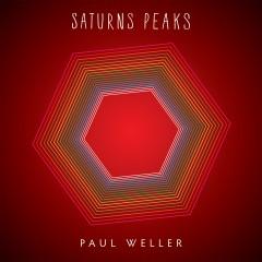 Saturns Peaks - Paul Weller