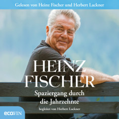 Spaziergang durch die Jahrzehnte - Heinz Fischer