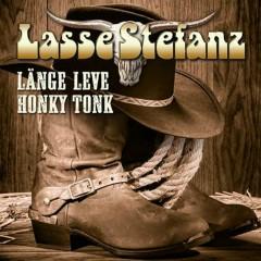 Länge leve honky tonk - Lasse Stefanz