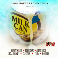 Milk Can Riddim - Various Artists