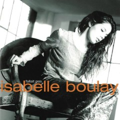 Fallait pas - Isabelle Boulay