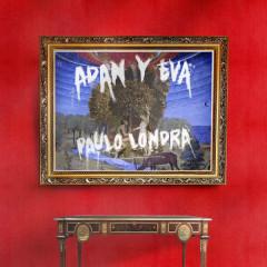 Adán Y Eva (Single) - Paulo Londra