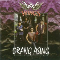 Orang Asing - Wings
