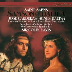Saint-Saëns: Samson et Dalila - Sir Colin Davis, Agnes Baltsa, Jose Carreras, Simon Estes, Paata Burchuladze