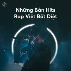 Những Bản Hits Rap Việt Bất Diệt - Various Artists