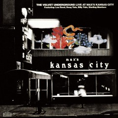 Live at Max's Kansas City (Expanded) [2015 Remaster] - The Velvet Underground