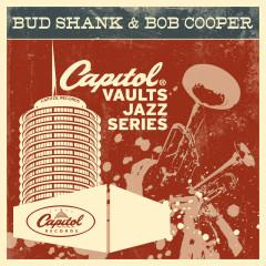 The Capitol Vaults Jazz Series - Bud Shank, Bob Cooper