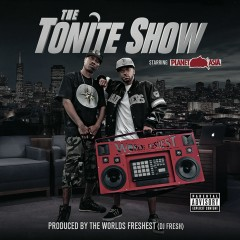 The Tonite Show with Planet Asia - Planet Asia, DJ.Fresh