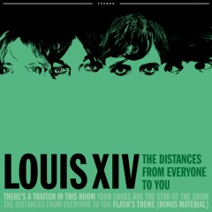 The Distances From Everyone To You EP - Louis XIV