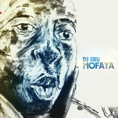 MoFaya - DJ SBU