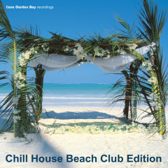 Chill House Beach Club Edition - Various Artists